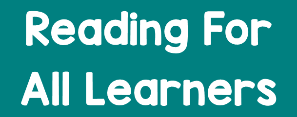 click here for Reading for All Learners books