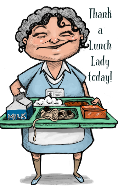 Thank a lunch lady today