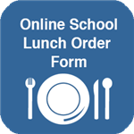 Online School Lunch Order Form