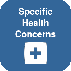 Specific Health Concerns