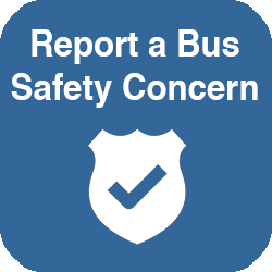Report a Bus Safety Concern