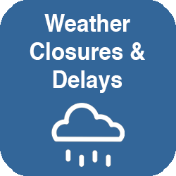 Weather Closures and Delays