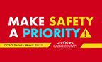 Make Safety a Priority! CCSD Safety Week 2019